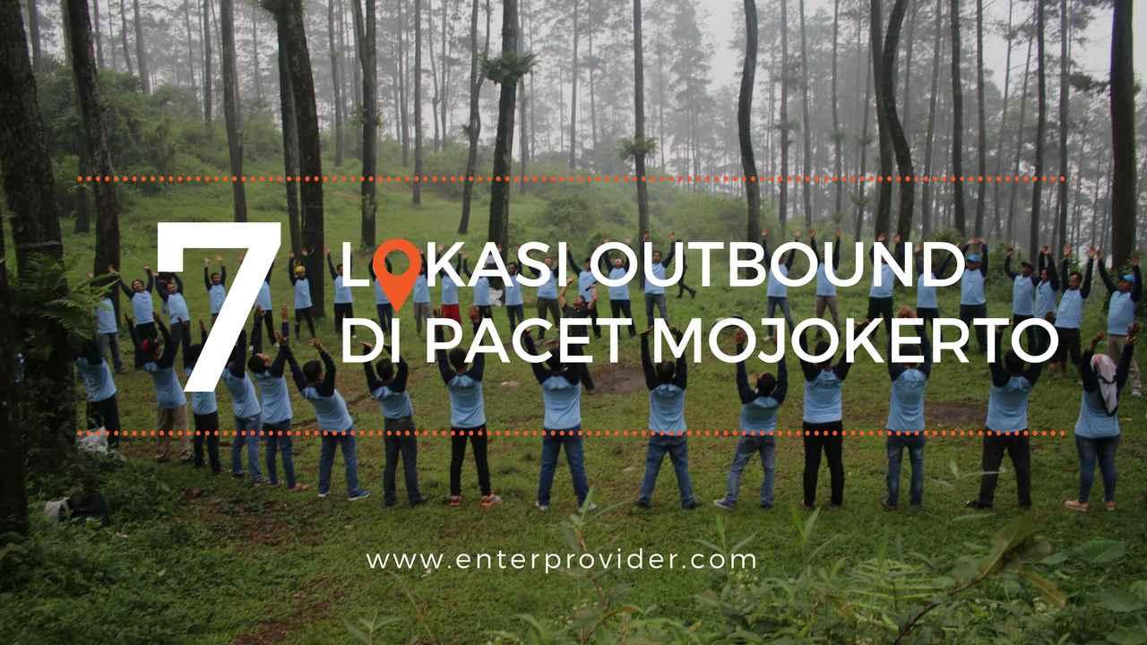 7 Lokasi Outbound Pacet Mojokerto Yang Recomended & TERBAIK