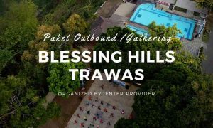 Paket Outbound Blessing Hills Trawas Mojokerto