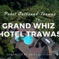 Paket Outbound Hotel Grand Whiz Trawas