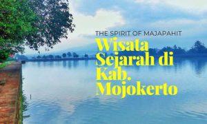 Wisata Sejarah di Mojokerto
